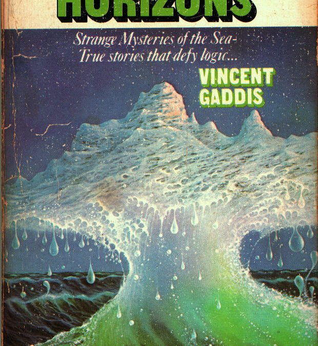 Invisible Horizons: True Mysteries of the Sea.